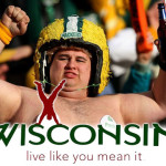 "Wisconsin's new slogan ""Live Like You Mean It!"""