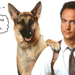Jim Belushi and all his fucking dog movies!